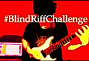 Blind Riff Challange – [Dallas Berry Music].